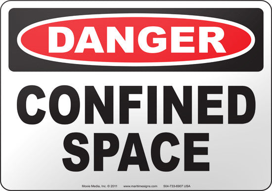 Danger: Confined Space