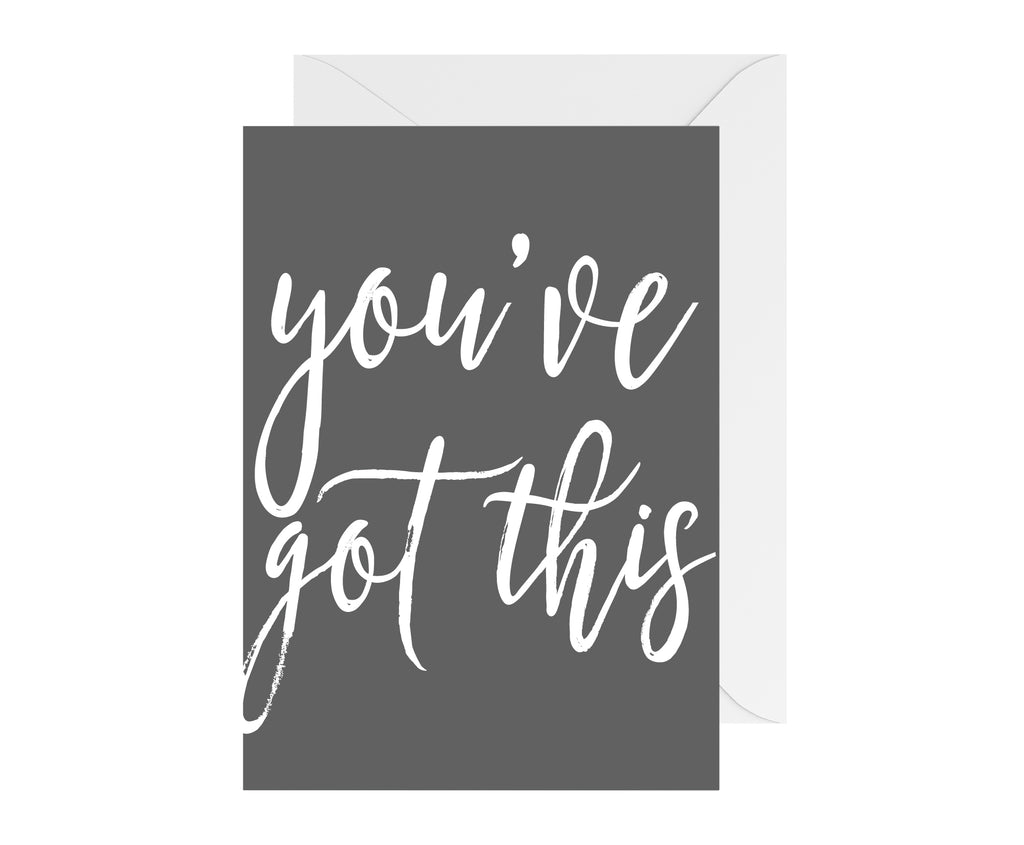 You've Got This