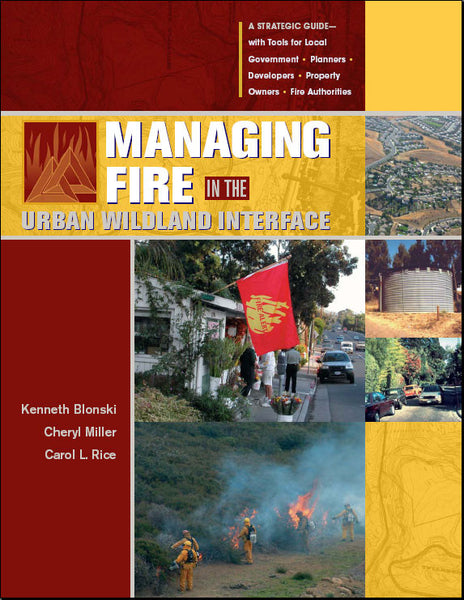 Managing Fire in the Urban Wildland Interface