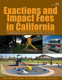 Exactions & Impact Fees in California