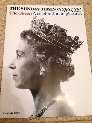 SUNDAY TIMES GLOSSY UK MAGAZINE QUEEN ELIZABETH II SOUVENIR ISSUE - SEPT 2015