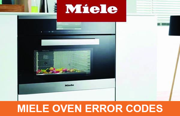 Miele Oven Common Error Codes