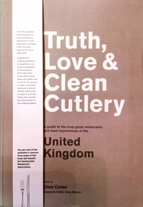 """Truth, Love & Clean Cutlery"" - Edited by Giles Coren"