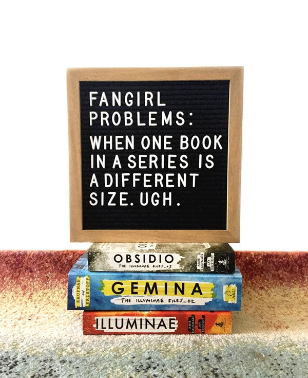 Fangirl Problems - Different Sized Books