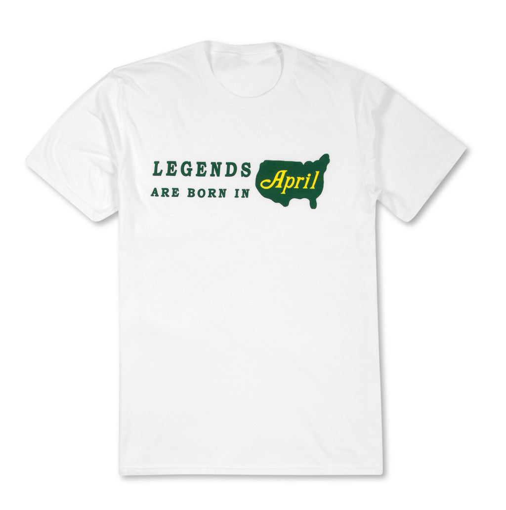 Legends Are Born In April T-Shirt - White