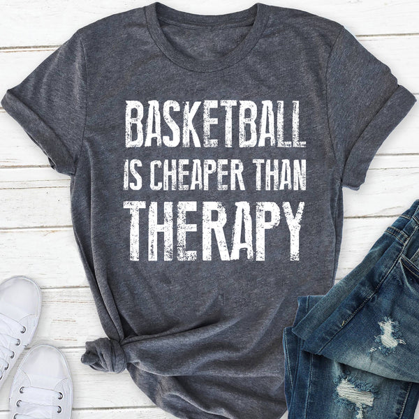 basketball CHEAPER THAN THERAPY