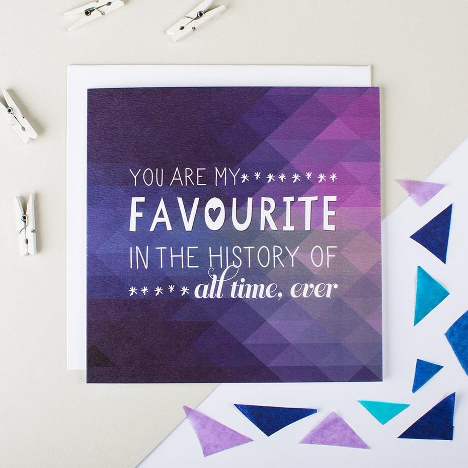 You Are My Favourite Anniversary Card