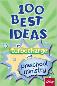 100 Best Ideas to Turbocharge Your Preschool - 9780764498527