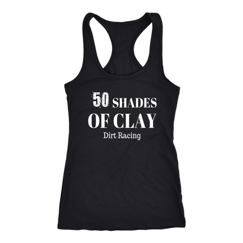 Funny 50 Shades Of Clay Racerback Women's Tank Top - Turn Left T-Shirts Racewear