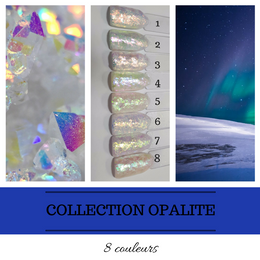 Collection Opalite (À L'UNITÉ)