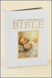 CATHOLIC CHILD'S BAPTISMAL BIBLE - 14001 - Catholic Book & Gift Store