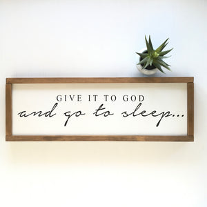 Give it to God Sign