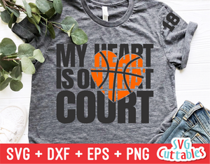 My Heart is on That Court | Basketball Mom | SVG Cut File