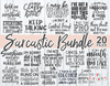 Sarcastic Bundle | SVG Cut File