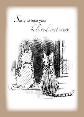 4333AB Sorry to Hear Cat is Sick, Cat and Dog Looking Out Window