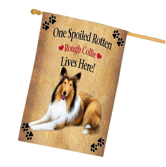 Rough Collie Spoiled Rotten Dog House Flag