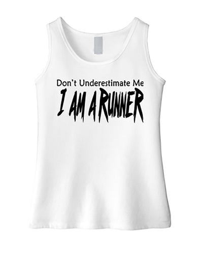 Don't Underestimate Me I Am A Runner Girls Tank Top