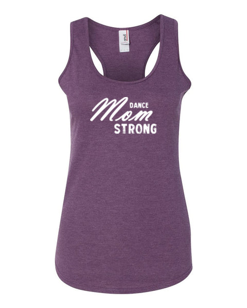 Heather Purple Dance Mom Strong Ladies Dance Racerback With Dance Mom Strong Design On Front