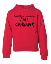 Don't Underestimate Me I Am A Cheerleader Youth Hoodie