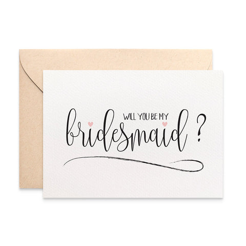 Bridesmaid Script Greeting Card by mumandmehandmadedesigns- An Australian Online Stationery and Card Shop