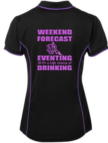 Weekend forecast, eventing & drinking polo shirt