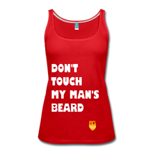 Don't Touch My Man's Beard Tank Top - red