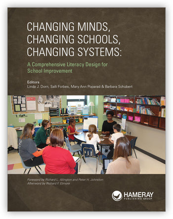 Changing Minds, Changing Schools, Changing Systems: A Comprehensive Literacy Design for School Improvement from N/A