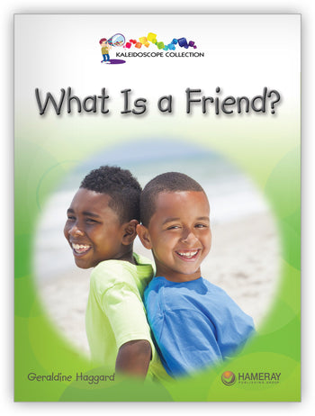 What Is a Friend? Big Book from Kaleidoscope Collection