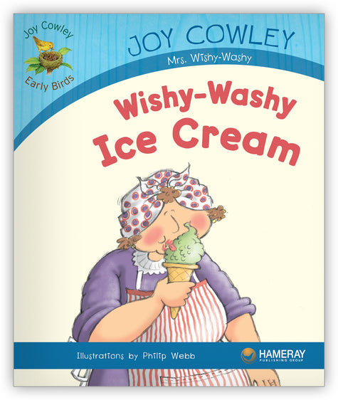 Wishy-Washy Ice Cream from Joy Cowley Early Birds