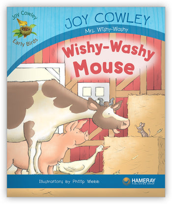 Wishy-Washy Mouse from Joy Cowley Early Birds