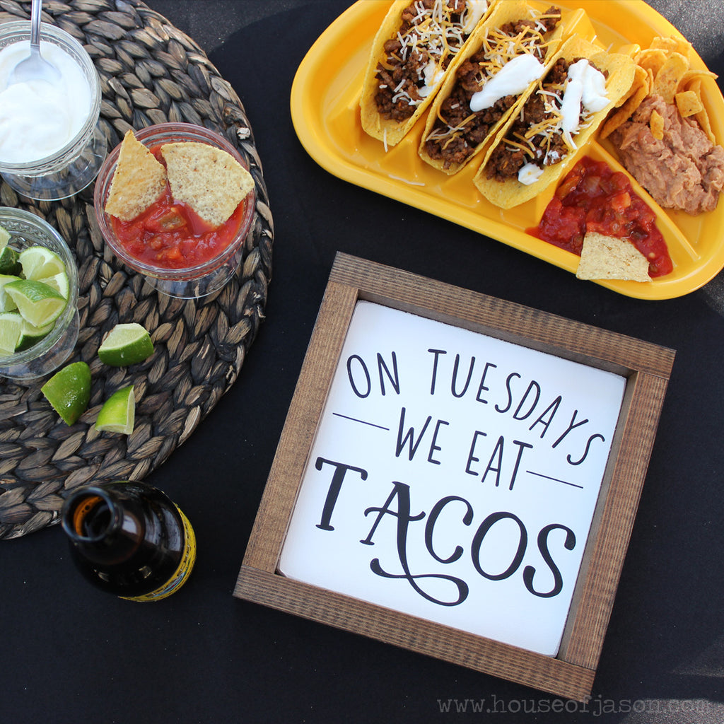funny signs, house of jason signs, house of jason, on tuesdays we eat tacos, taco party, taco theme, taco birthday party, fiesta birthday party signs, fiesta signs, taco lover, taco sign, taco wood sign, wood signs, wood decor