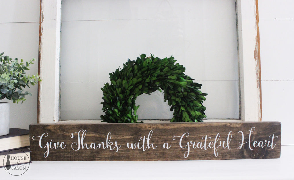 Give Thanks With a Grateful Heart, Hand Painted Rustic Wooden Sign | 4 x 24