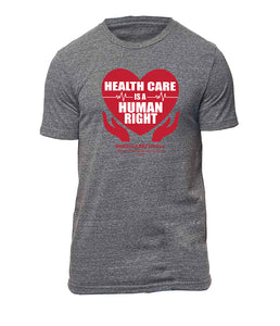 """Health Care is a Human Right"" T-shirt"