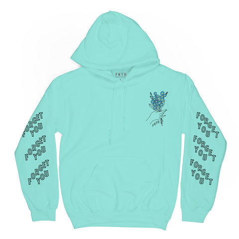 Forget You Mint Hoodie