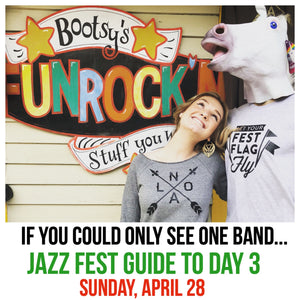 If You Could Only See One Band... A Jazz Fest Guide to Day 3:  Sunday, April 29, 2018
