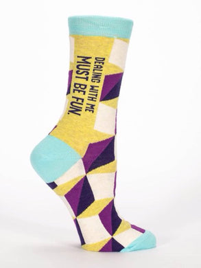 Dealing With Me Must Be Fun,  W-Crew Socks