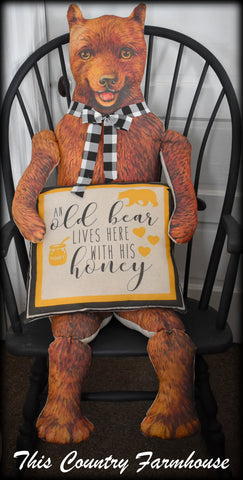 "5 foot tall ""Old bear lives here with his honey"" door hanger porch sitter"