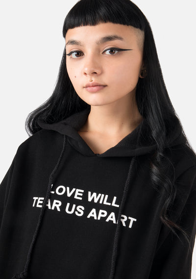 Love Will Tear Us Apart Hoodie