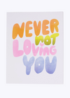 Never Not Loving You Riso Print