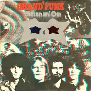 Grand Funk * Shinin' On