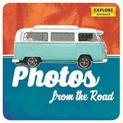 Photos from the Road (Explore Australia) (Hardcover)