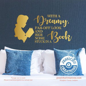 With A Dreamy Far-Off Look - Beauty And The Beast Inspired Quote Wall Vinyl Decal Decals