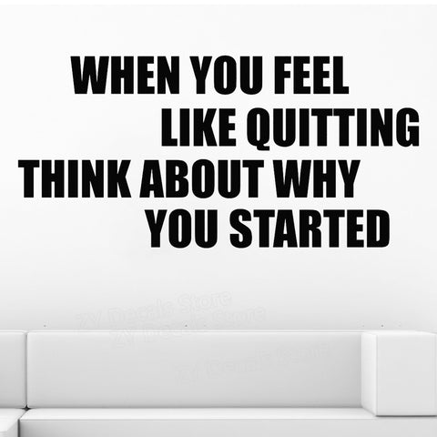 When You Feel Like Quitting Motivational Quote