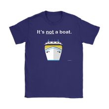 Load image into Gallery viewer, It's Not a Boat T-Shirt (Women's)-CruiseHabit