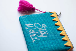 Block Printed Zip clutch- turquoise blue 'Stay Weird'