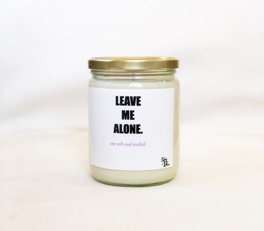 'Leave Me Alone' Soy Wax Candle