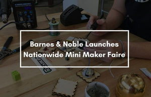 Barnes and Noble Mini Maker Faire! November 5th/6th!