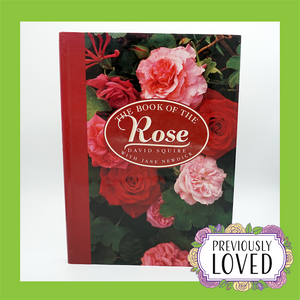 The Book of the Rose by David Squire with Jane Newdick