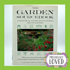 The Garden Sourcebook by Caroline Boisset & Fayal Greene