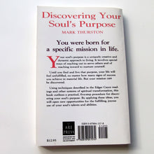 Discovering Your Soul's Purpose By Mark Thurston